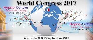 Votre thérapeute participera au World Congress hypno-culture 2017 qui se déroulera du 8 au septembre