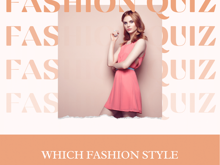 Which Fashion Style suits you best?