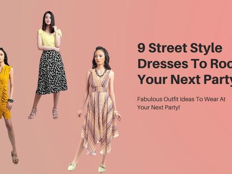 9 Street Style Dresses To Rock Your Next Party