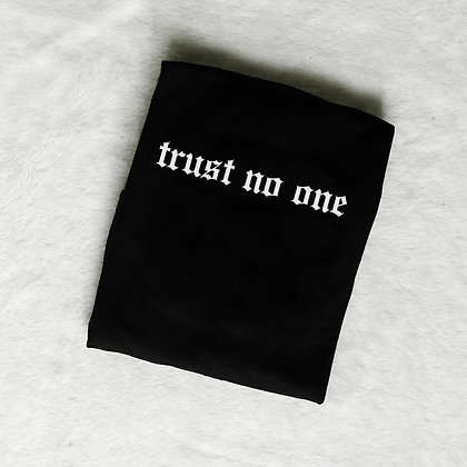 TSHIRT TRUST NO ONE