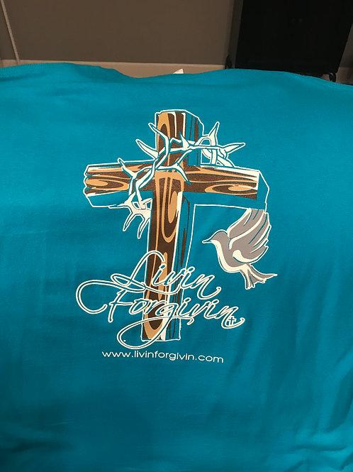 Livin Forgivin T-Shirt
