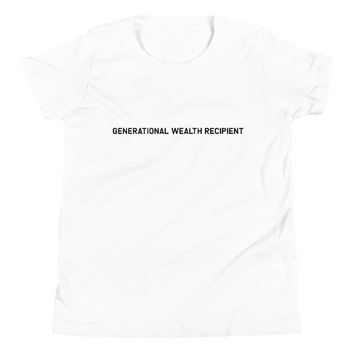 YOUTH Generational Wealth Recipient T-Shirt (Black Logo)