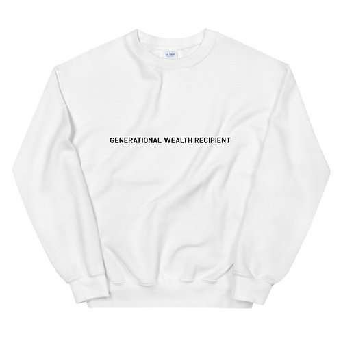 Generational Wealth Recipient Sweatshirt  (Black Logo)