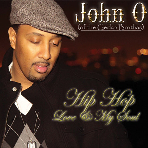 Hip Hop, Love & My Soul  John O.