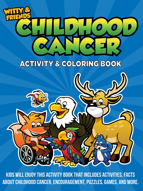 Witty & Friends - Child Cancer Activity & Coloring Book