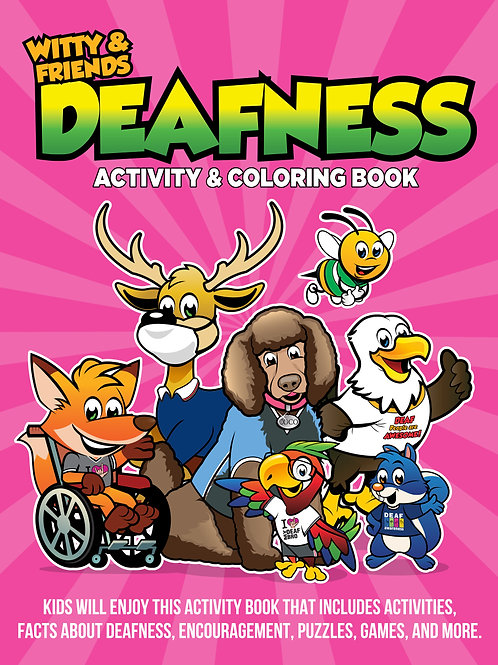 Witty & Friends - Deafness Activity & Coloring Book