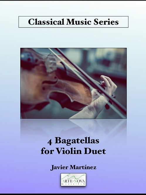 Four Bagatellas for Violin Duet.