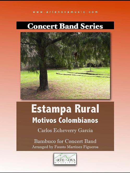 Estampa Rural. Motivos Colombianos for Concert Band.