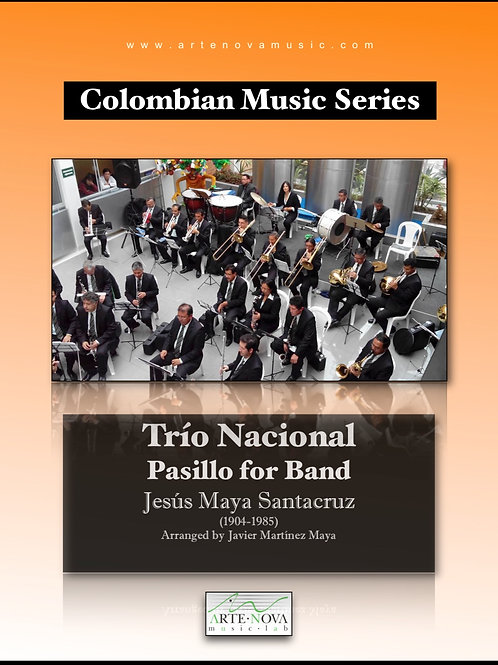 Trío Nacional. Pasillo for Concert Band.