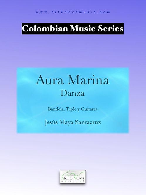 Aura Marina. Danza for Bandola, Tiple and Guitar.