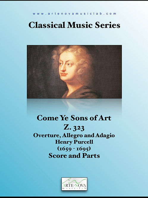 Come Ye Sons of Art  Z. 323 Overture, Allegro and Adagio.
