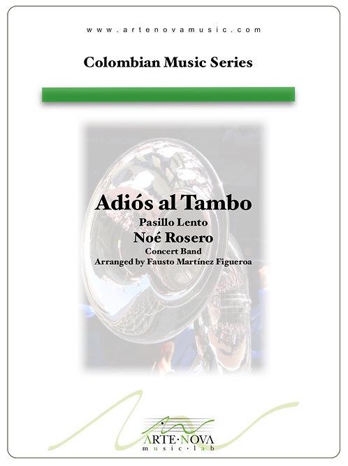 Adiós al Tambo. Pasillo for Concert Band.