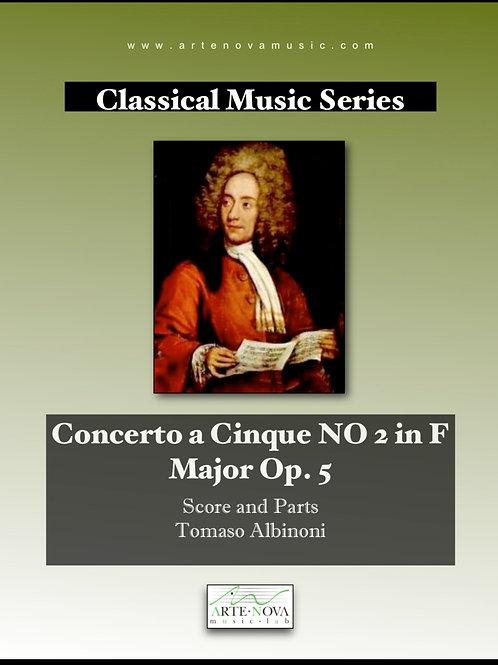 Concerto a Cinque NO 2 in F  Major Op. 5.