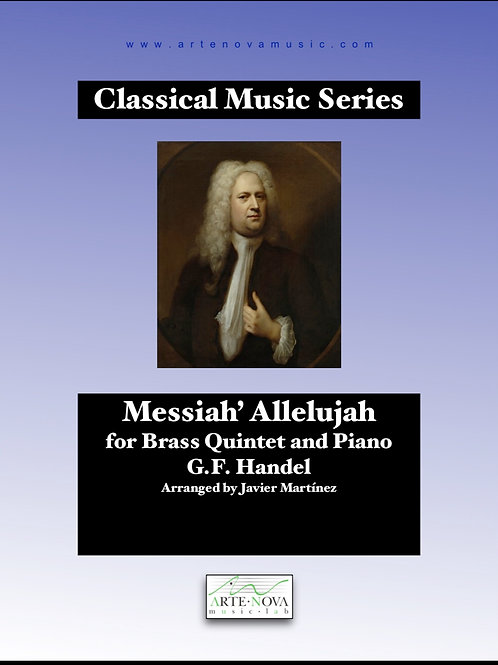 Messiah' Allelujah for Brass Quintet and Piano.