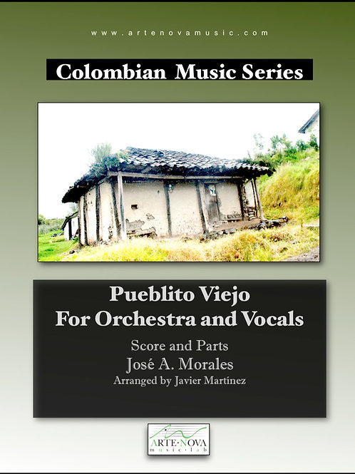 Pueblito Viejo. Vals for Orchestra and Vocals.