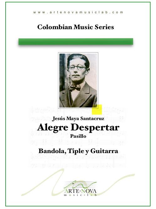 Alegre Despertar. Pasillo for Bandola, Tiple and Guitar.