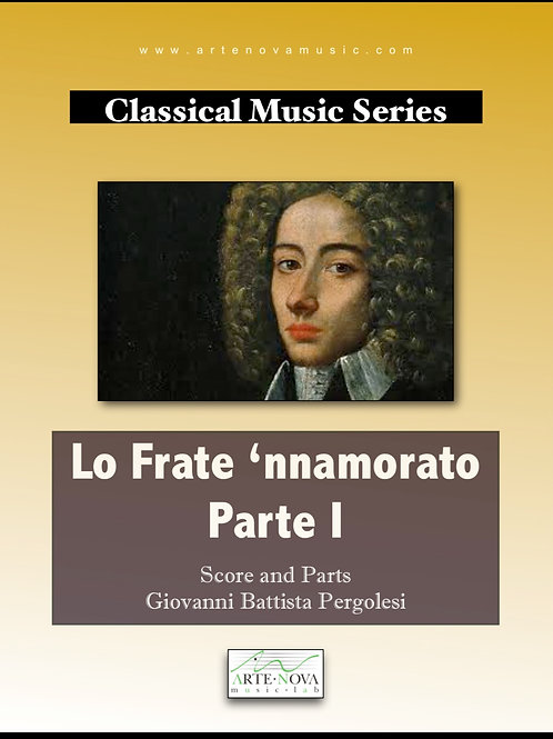 Lo Frate 'nnamorato Part I for Orchestra.