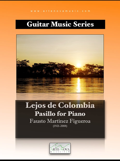 Lejos de Colombia. Pasillo for Piano.