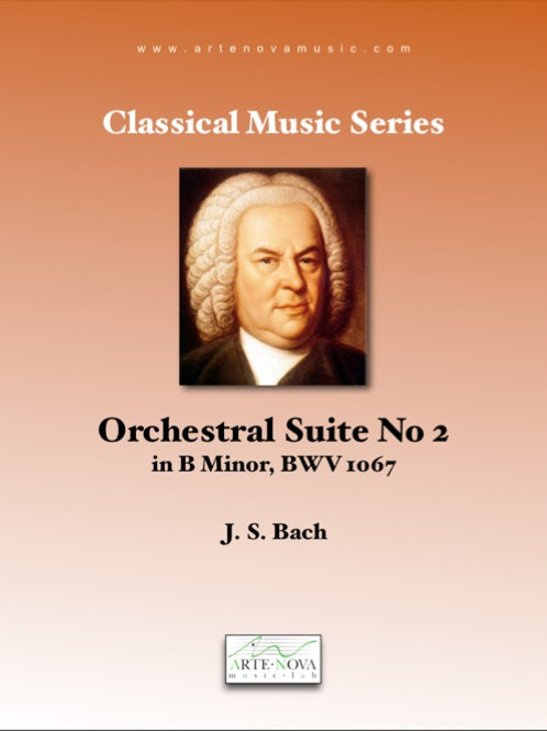 Orchestral Suite No. 2 in B minor BWV 1067