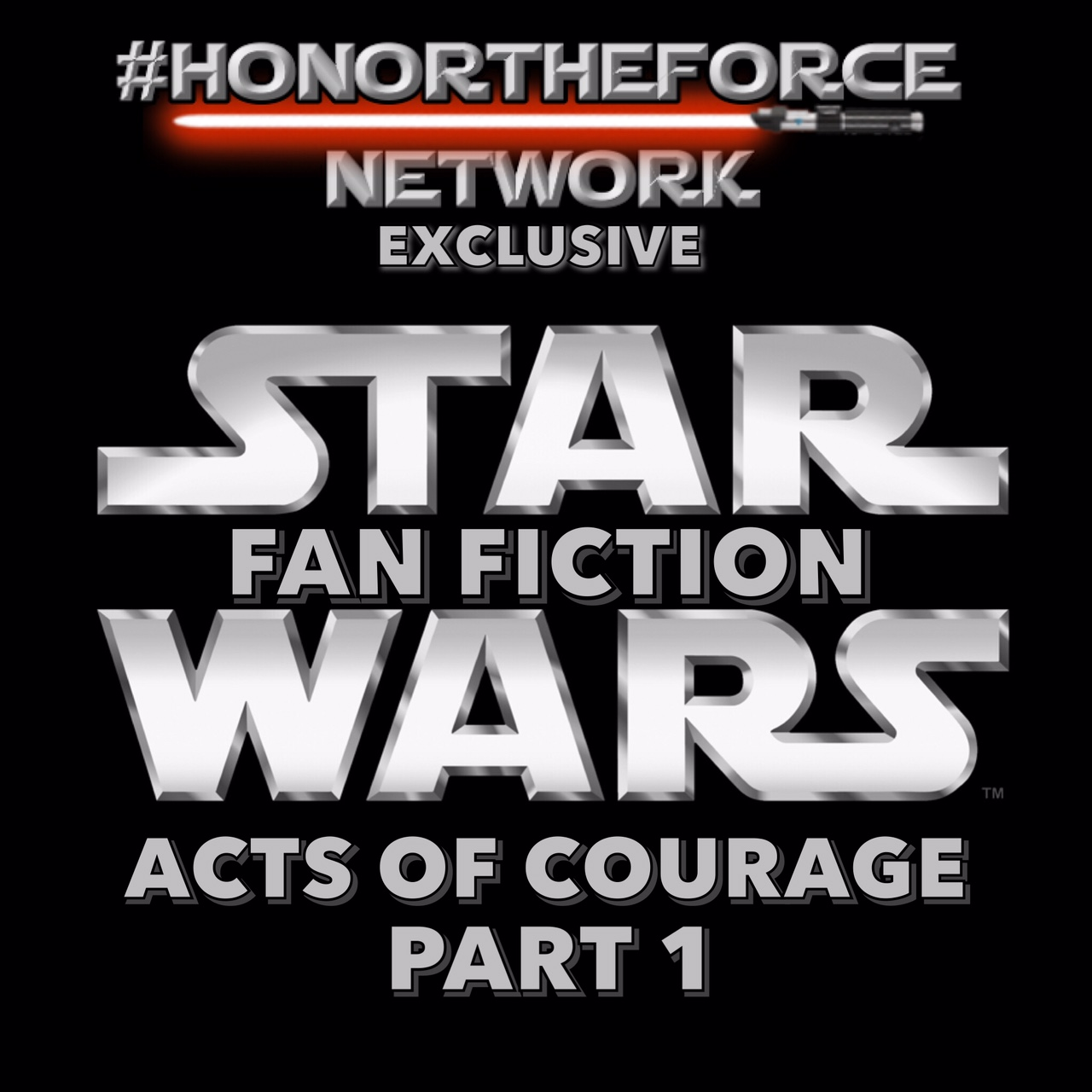 Star Wars: Acts of Courage Part 1