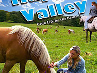 """Grab Life By The Reins & Saddle Up with Family Feature """"WELCOME TO HAPPY VALLEY"""""""