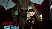 Animated Feature HOWARD LOVECRAFT & THE FROZEN KINGDOM will be ready for delivery in May 2016
