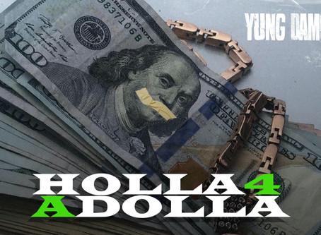 "Savannah, GA Artist Yung Damon! aka Da Lil Homie Drops New Track, ""Holla 4 a Dolla"""