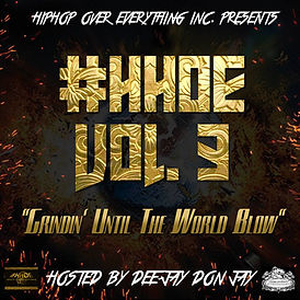 #HHOE VOL. 3 Grindin' Until The WOrld Blow
