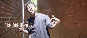Mr-Roc-Hustle Creates Positivity through Fresh Hip Hop Inspiration - #HHOE