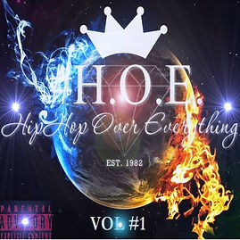 HIPHOP OVER EVERYTHING VOL. 1 #HHOE VOL. 1
