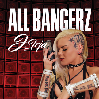 J.Irja Debut Hot New EP titled 'All Bangerz' - #HHOE