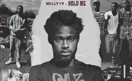 "Massachusetts Rap Artist 'Milly19' Drops New Single ""Hold Me"""