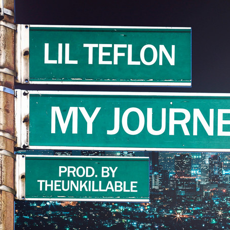 Rap Artist LiL Teflon Returns With  A New Motivational Single 'My Journey'