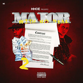 MAJOR WITH NO DEAL VOL. 2 #HHOE