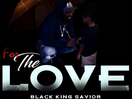 Inspiring and Enriching Rap Compositions: Presenting to the World, Black King Savior (BKS) - #HHOE