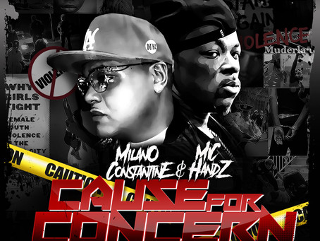 New Music by NY emcees, Milano Constantine and Mic Handz