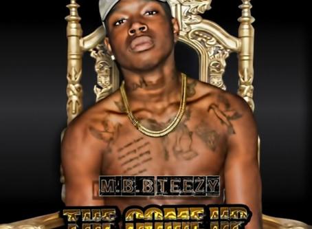 MBB Teezy: New Upcoming Hip Hop Artist