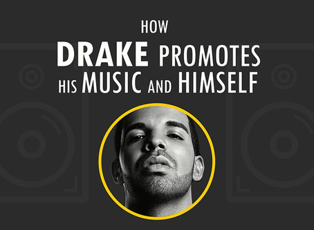 How Drake Promotes His Music And Himself