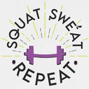 squat sweat repeat