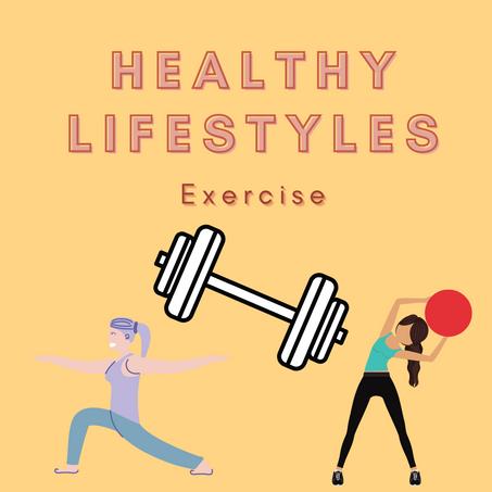 Healthy Lifestyles: Exercise