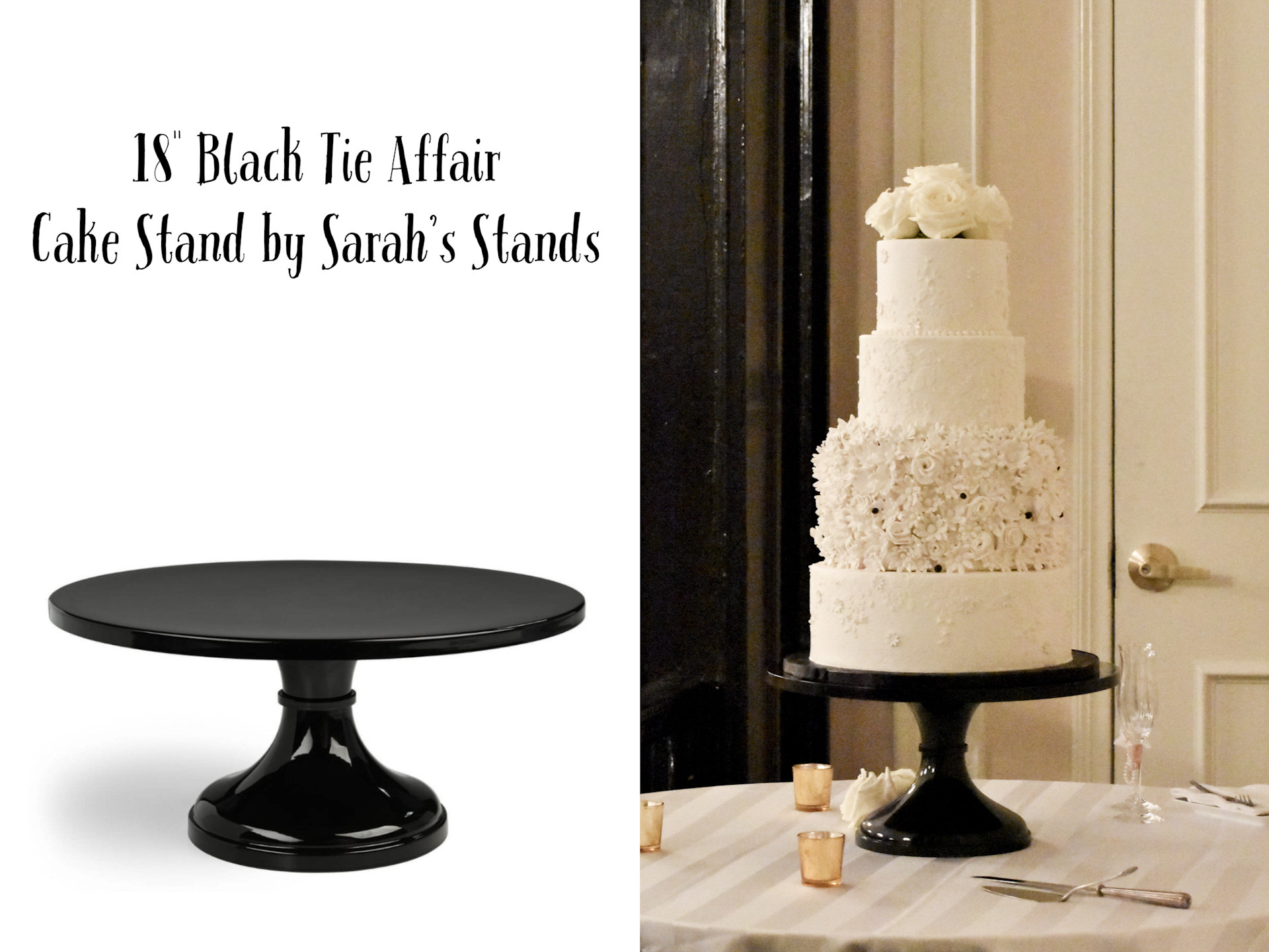 """18"""" Black Tie Affair Cake Stand by Sarah's Stands"""