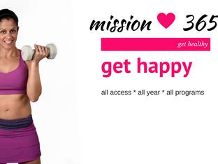 Mission 365 - Get Healthy * Get Happy