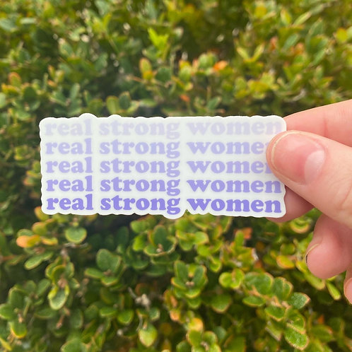 Real Strong Women Sticker