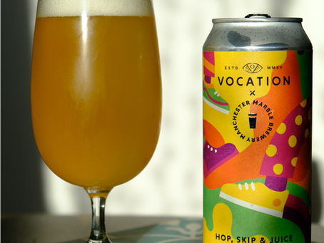 Brew Review: Hop, Skip & Juice - Hazy Pale Ale by Vocation Brewery x Manchester Marble Brewery