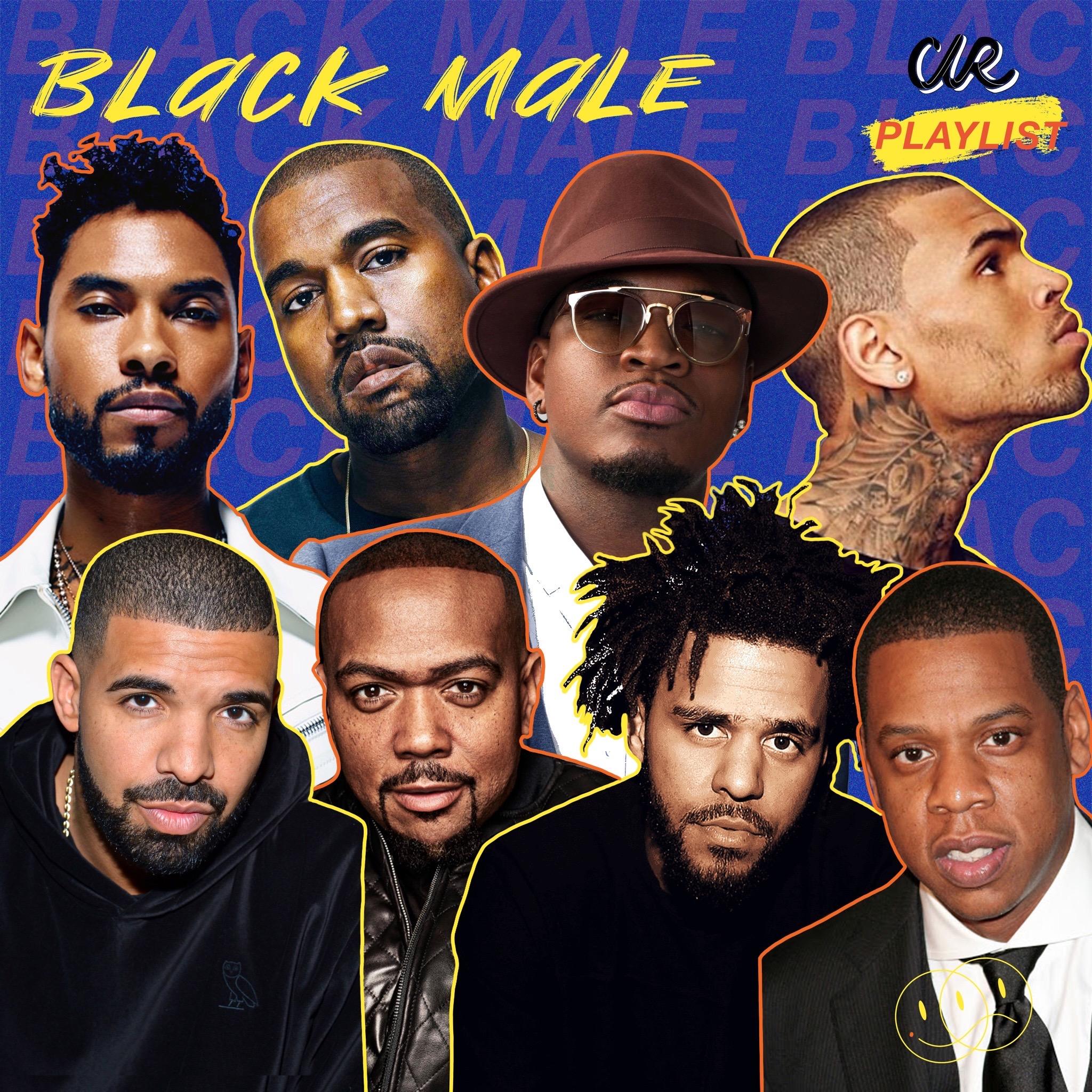 BLACK MALE Playlist