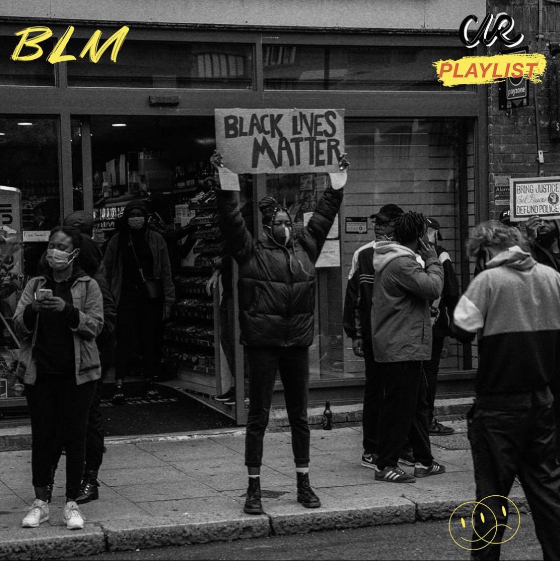 BLACK LIVES MATTER Playlist