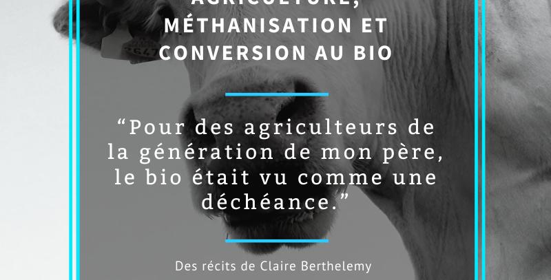 Carnet 1: Agriculture bio et méthanisation