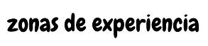 Ingles Zonas de Experiencia.png