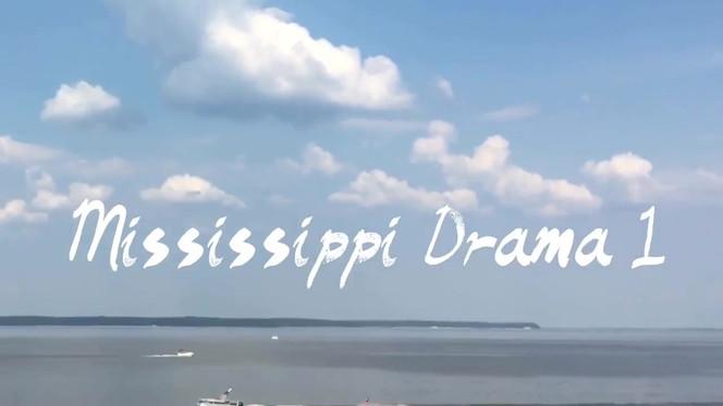 Mississippi Drama 1 Block 12:35pm