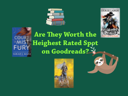Are They Worth the Heighest Rated Spot on Goodreads?